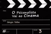 PSICANALISTA VAI AO CINEMA, O: VOL.3